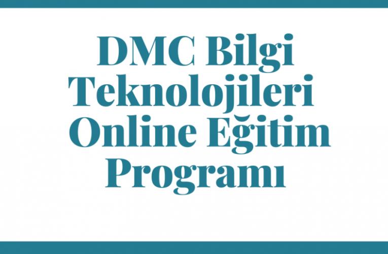 DMC Bilgi Teknolojileri – Online Eğitim Programı