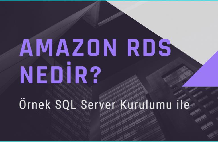 Amazon RDS Nedir?