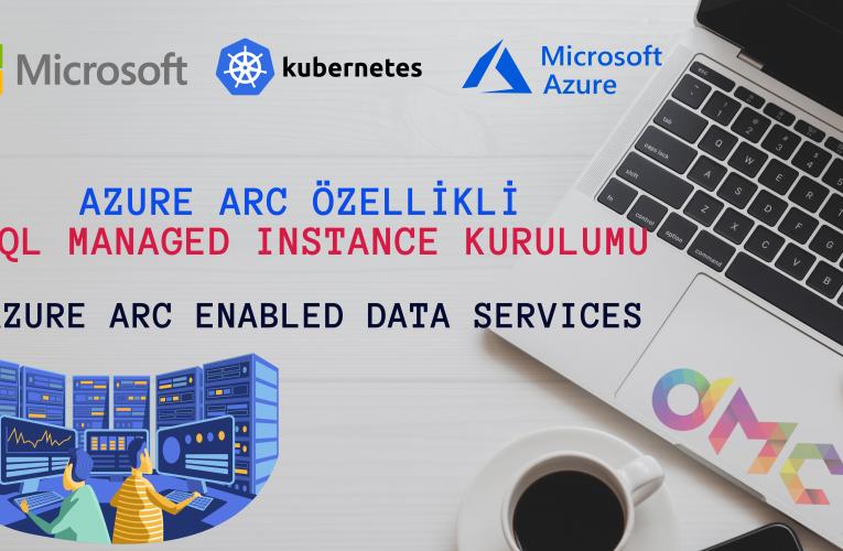Azure Arc özellikli SQL Managed Instance kurulumu
